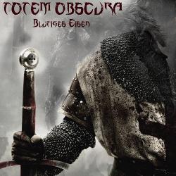 Totem Obscura - Blutiges Eisen EP (2016)