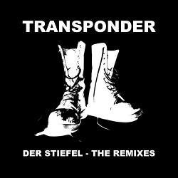 Transponder - Der Stiefel - The Remixes (Single) (2016)