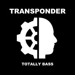 Transponder - Totally Bass (Single) (2016)