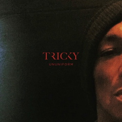 Tricky - ununiform (2017)