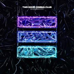 Two Door Cinema Club - Gameshow (Deluxe Edition) (2016)
