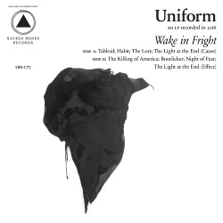 Uniform - Wake in Fright (2017)