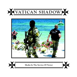 Vatican Shadow - Media In The Service Of Terror (2016)