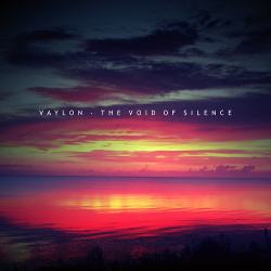 Vaylon - The Void Of Silence (2016)