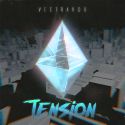 Vectravox - Tension (2016)
