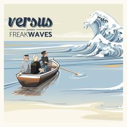 Versus - FreakWaves (2017)