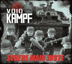 Void Kampf - Severe mais juste (2015)