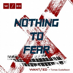 WANT/ed - Nothing To Fear (Single) (2017)