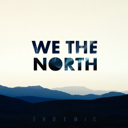 We The North - Endemic (2016)