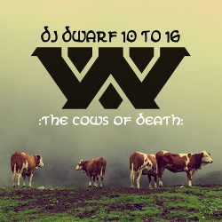 Wumpscut - The Cows Of Death (DJ Dwarf 10 to 16) (2017)