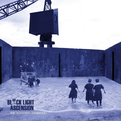 Black Light Ascension - The Austerity Exhibition (2017)