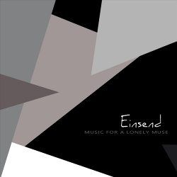 Einsend - Music for a Lonely Muse (2017)