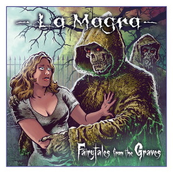La Magra - Fairytales From The Graves (2016)