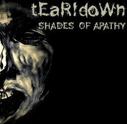tEaR!doWn - Shades Of Apathy (2017)