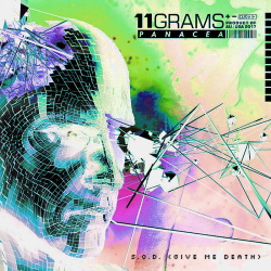 11Grams - S.O.D. (Give Me Death) Single + Remixes (2017)