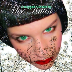 VA - A Bugged Out Mix By Miss Kittin (2CD) (2006)