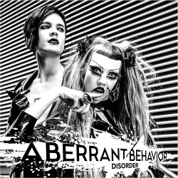 Aberrant Behavior - Disorder (2017)