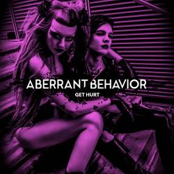Aberrant Behavior - Get Hurt (Single) (2018)