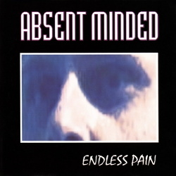 Absent Minded - Endless Pain (1994)