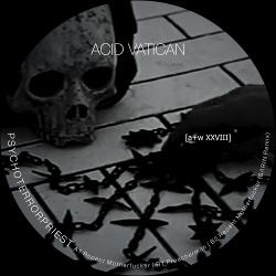 Acid Vatican - Psychoterrorpriest (EP) (2018)