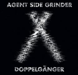 Agent Side Grinder - Doppelgänger (Single) (2018)