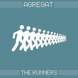 Agregat - The Runners (incl. Kant Kino Remix) (Single) (2018)