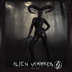 Alien Vampires - Evil Twins EP (2018)