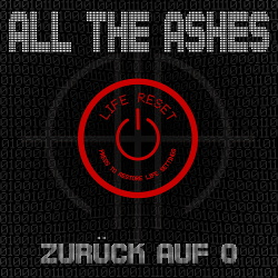 All The Ashes - Zurück Auf 0 (EP) (2018)