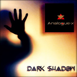 Analogue-X - Dark Shadow (Single) (2018)
