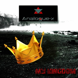 Analogue-X - My Kingdom (EP) (2018)