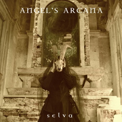 Angels Arcana - Selva (2018)