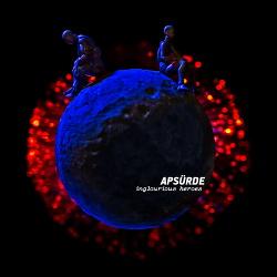 Apsürde - Inglorious Heroes (2018)