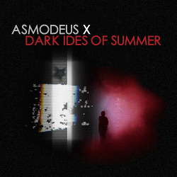 Asmodeus X - Dark Ides Of Summer (2018)