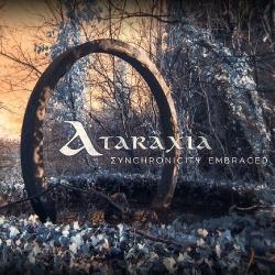 Ataraxia - Synchronicity Embraced (2018)