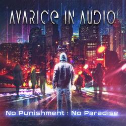Avarice In Audio - No Punishment - No Paradise (2018)