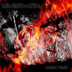 BENESTROPHE - Auric Fires (Remastered) (2018)