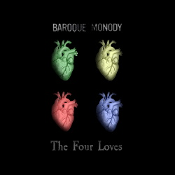 Baroque Monody - The Four Loves (2018)