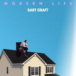 Bart Graft - Modern Life (2018)