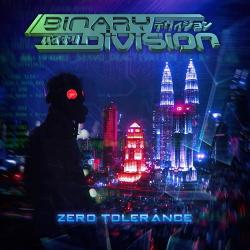 Binary Division - Zero Tolerance (2018)
