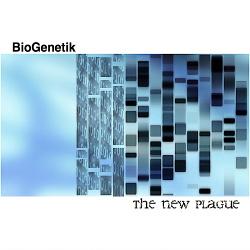 Biogenetik - The New Plague (2018)