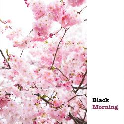 Black Morning - Black Morning (2018)