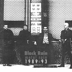 Black Rain - Metal Rain 1989-1993 (2018)