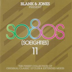 VA - Blank & Jones Present So80s (So Eighties) - Vol. 11 (2CD) (2018)