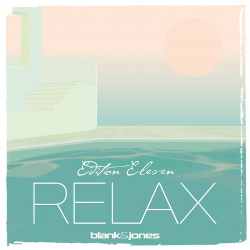 Blank & Jones - Relax Edition 11 (Eleven) (2CD) (2018)