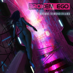 Broken Ego - Avenue To Wonderland (2018)
