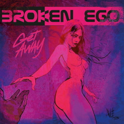 Broken Ego - Get Away (Single) (2018)