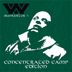 :Wumpscut: - Bunkertor 7 (Concentrated Camp Edition) (2017)