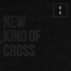 Buzz Kull - New Kind Of Cross (2018)