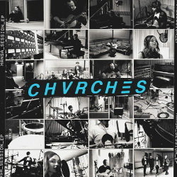 CHVRCHES - Hansa Session EP (2018)