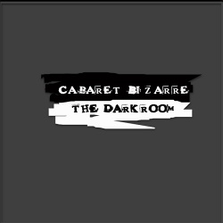 Cabaret Bizarre - The Darkroom (Single) (2018)